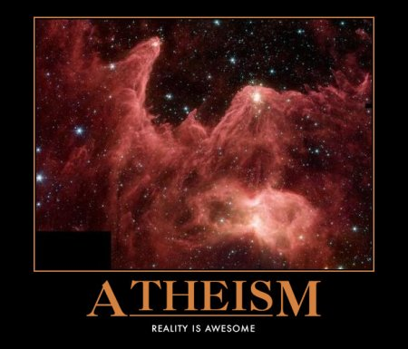 Atheism: Because reality IS awesome.
