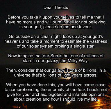 Dear theist...